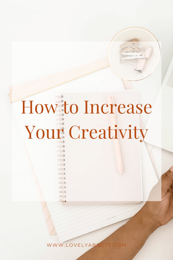 How to Increase Creativity