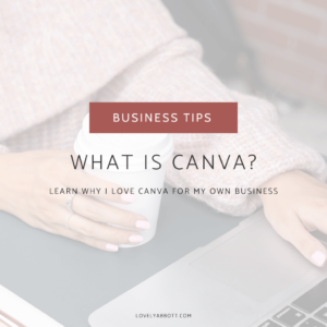 What is Canva? Why I love Canva